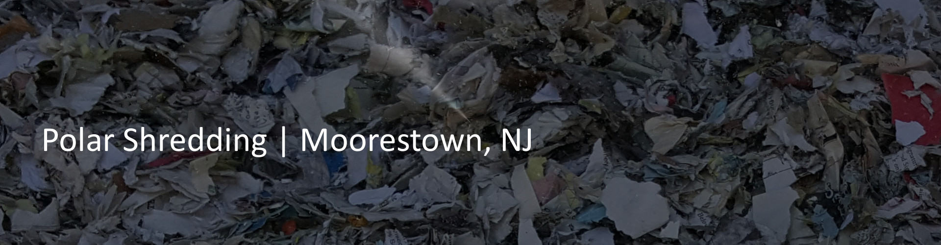 Moorestown NJ Paper Shredding- Polar Shredding